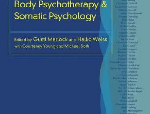 Sneak Preview: The Handbook of Body Psychotherapy & Somatic Psychology